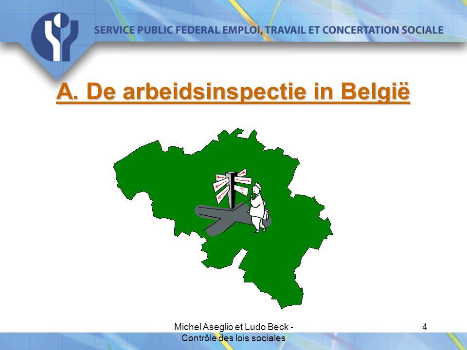 Michel Aseglio et Ludo Beck - Contrôle des lois sociales 4 A. De arbeidsinspectie in België