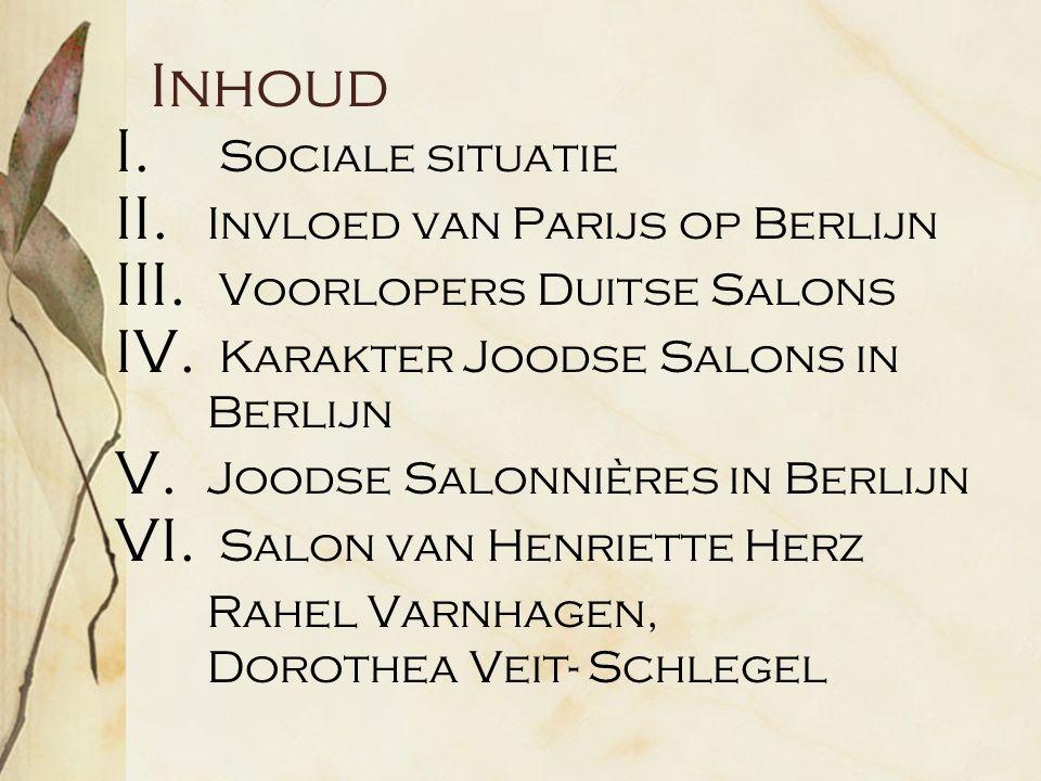Inhoud I. Sociale situatie II. Invloed van Parijs op Berlijn III.