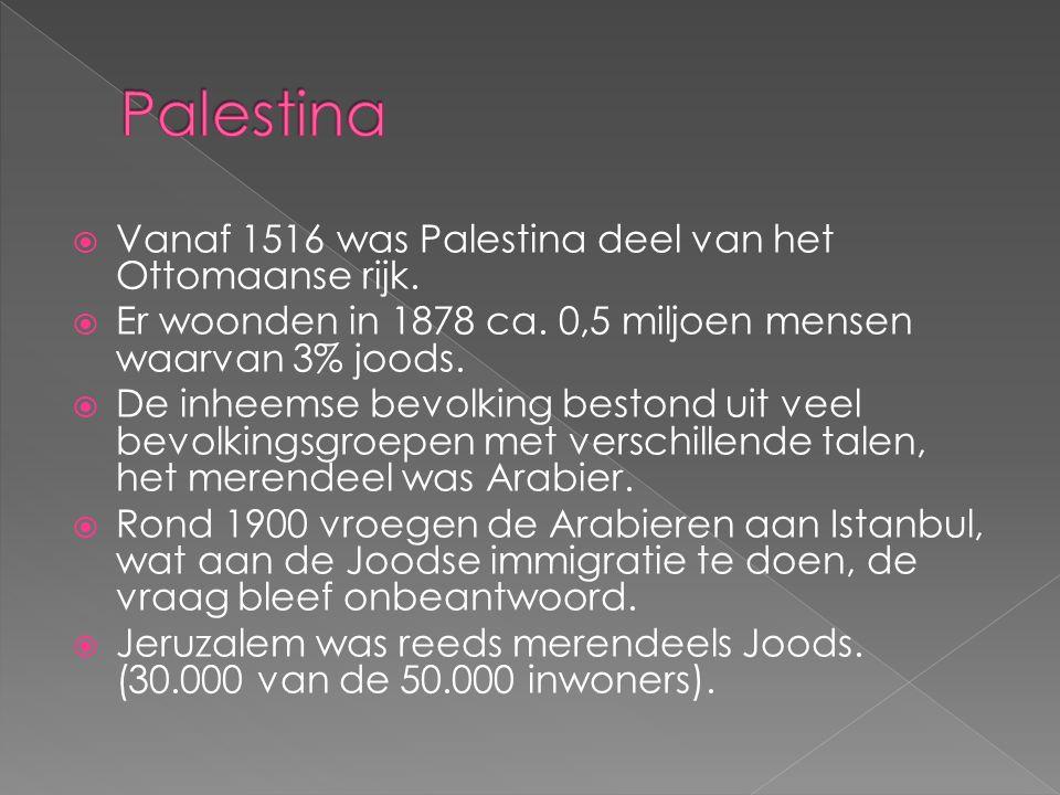  Vanaf 1516 was Palestina deel van het Ottomaanse rijk.