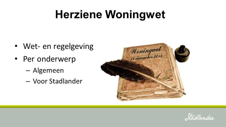 Voorgeschiedenis Herziene Woningwet
