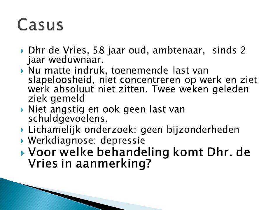  Dhr de Vries, 58 jaar oud, ambtenaar, sinds 2 jaar weduwnaar.