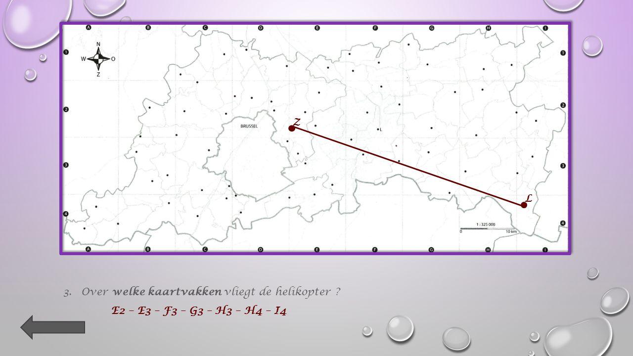 2.Teken op de kaart met potlood (in een rechte lijn !) de vlucht van de helikopter van Zaventem naar Landen.