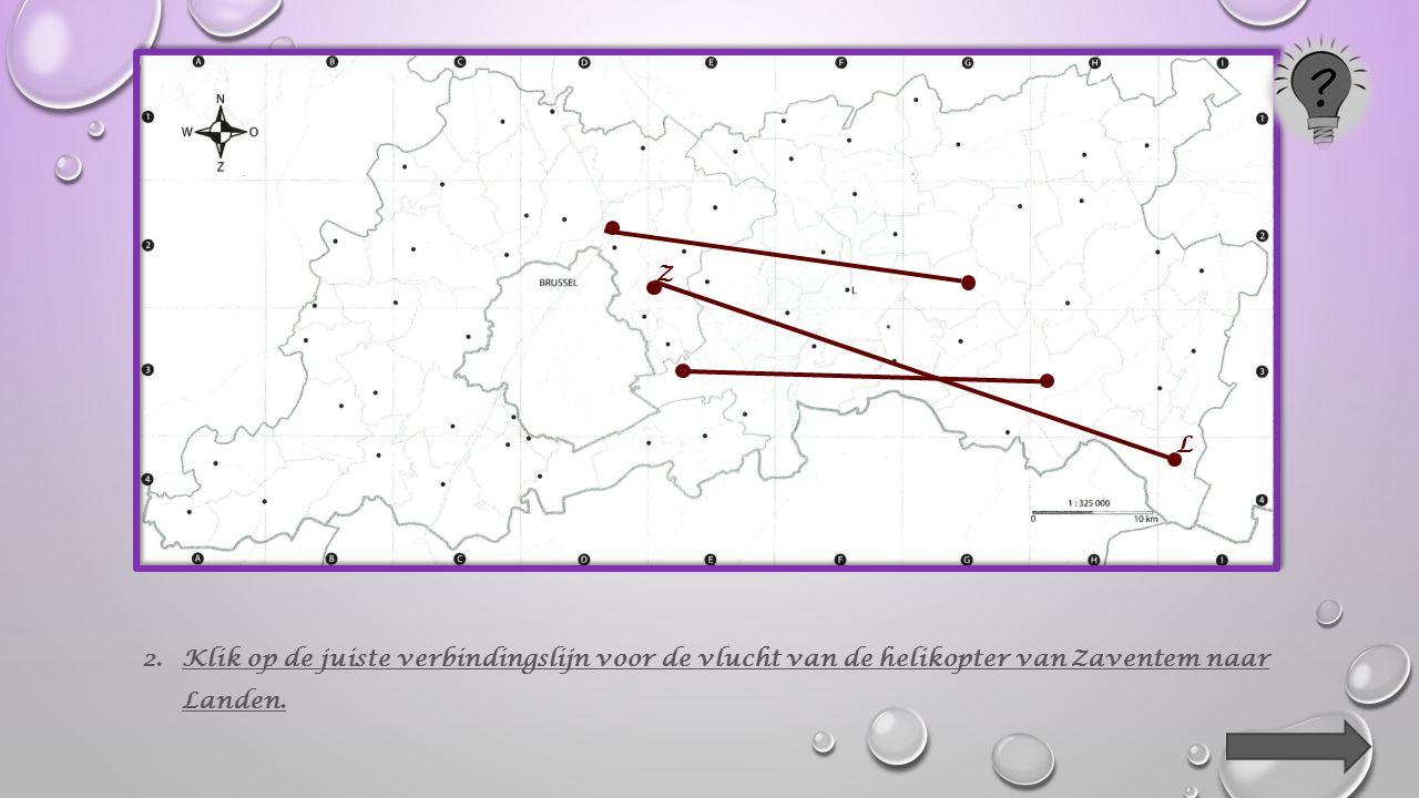 1.Klik op het juiste voor het centrum van Landen Z L