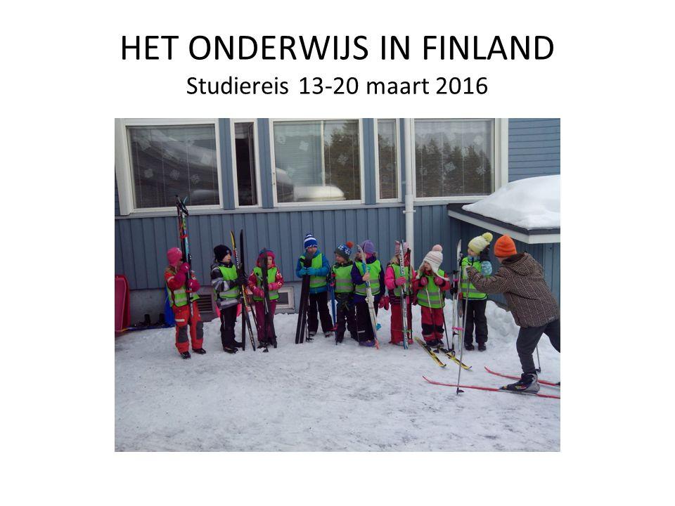 HET ONDERWIJS IN FINLAND Studiereis 13-20 maart 2016