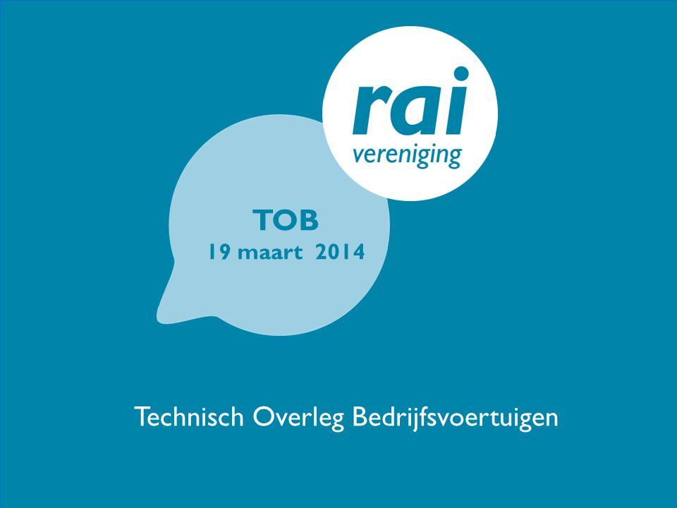 TOB 19 maart 2014 Technisch Overleg Bedrijfsvoertuigen