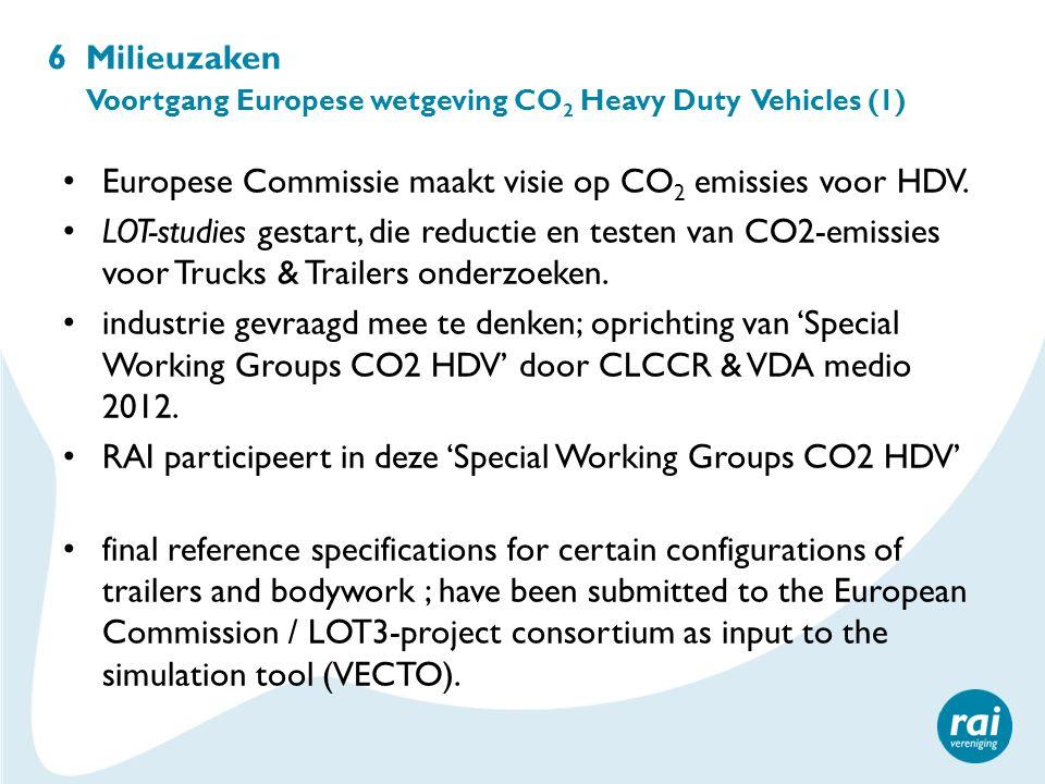 6 Milieuzaken Voortgang Europese wetgeving CO 2 Heavy Duty Vehicles (1) Europese Commissie maakt visie op CO 2 emissies voor HDV. LOT-studies gestart,