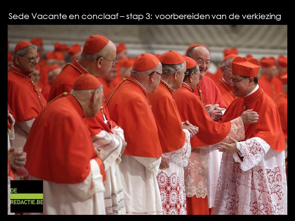 Sede Vacante en conclaaf – stap 3: voorbereiden van de verkiezing