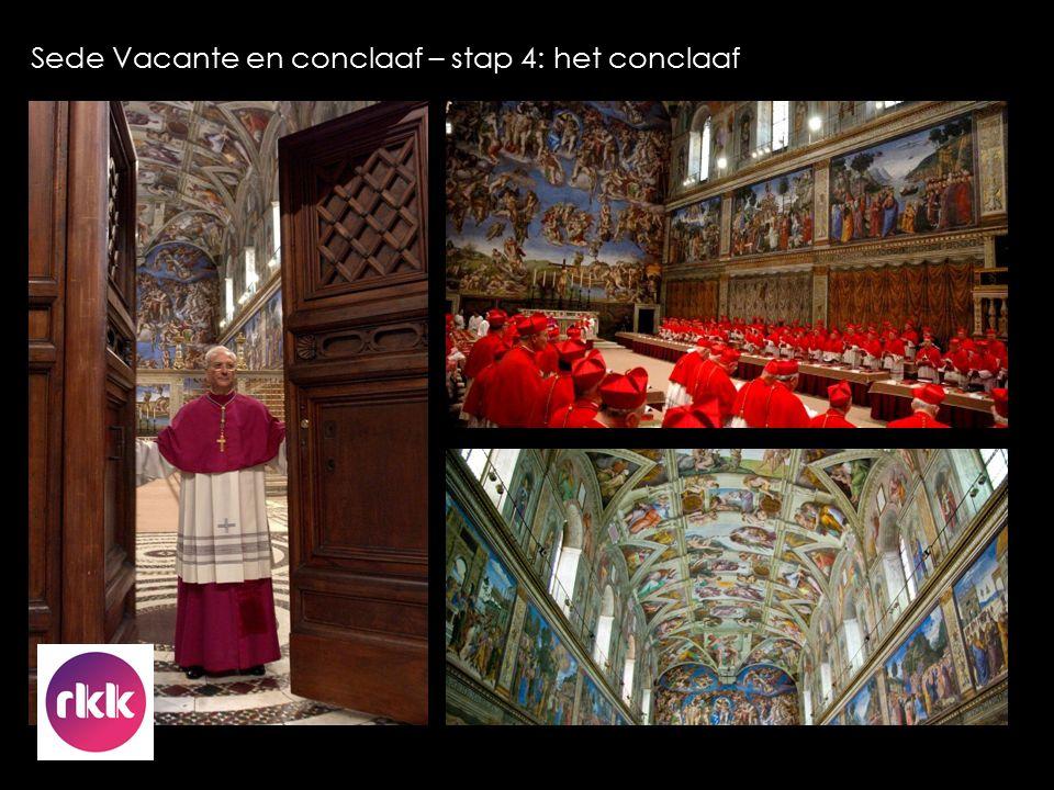 Sede Vacante en conclaaf – stap 4: het conclaaf