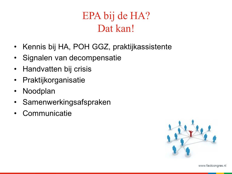 www.factcongres.nl EPA bij de HA. Dat kan.