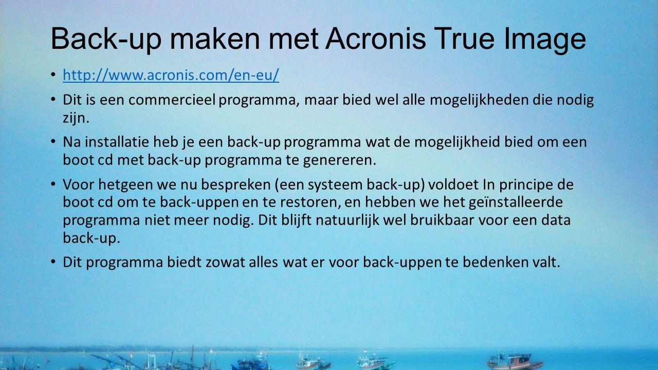 Back-up maken met Acronis True Image http://www.acronis.com/en-eu/ Dit is een commercieel programma, maar bied wel alle mogelijkheden die nodig zijn.