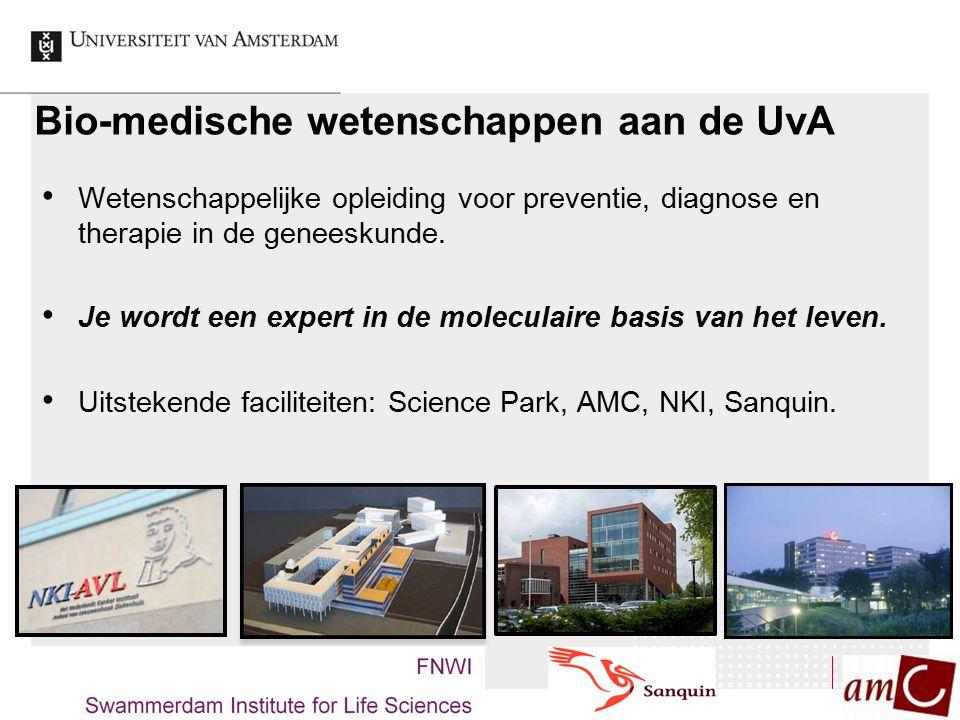 Bio-medische wetenschappen aan de UvA Wetenschappelijke opleiding voor preventie, diagnose en therapie in de geneeskunde. Je wordt een expert in de mo