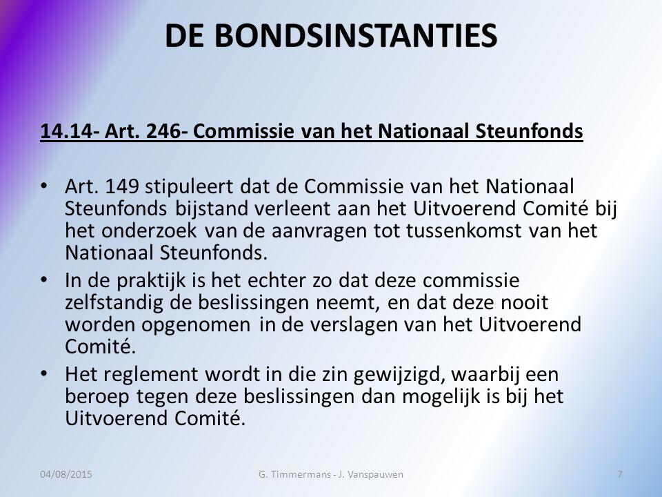 14.14- Art. 246- Commissie van het Nationaal Steunfonds Art. 149 stipuleert dat de Commissie van het Nationaal Steunfonds bijstand verleent aan het Ui