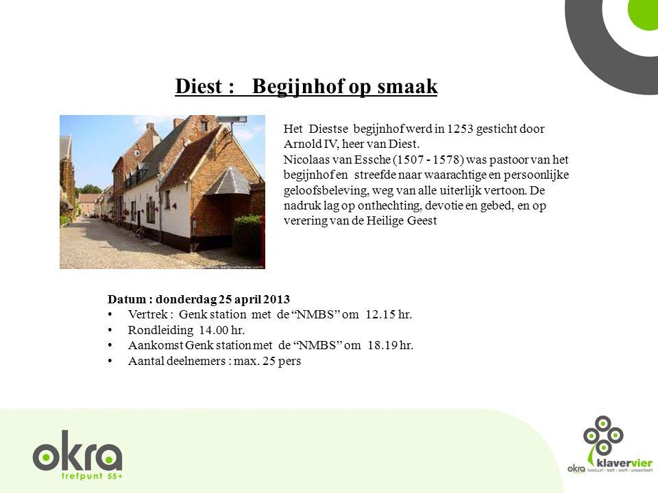Diest : Begijnhof op smaak Het Diestse begijnhof werd in 1253 gesticht door Arnold IV, heer van Diest.