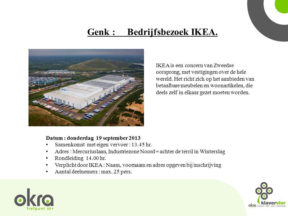Genk : Bedrijfsbezoek IKEA.