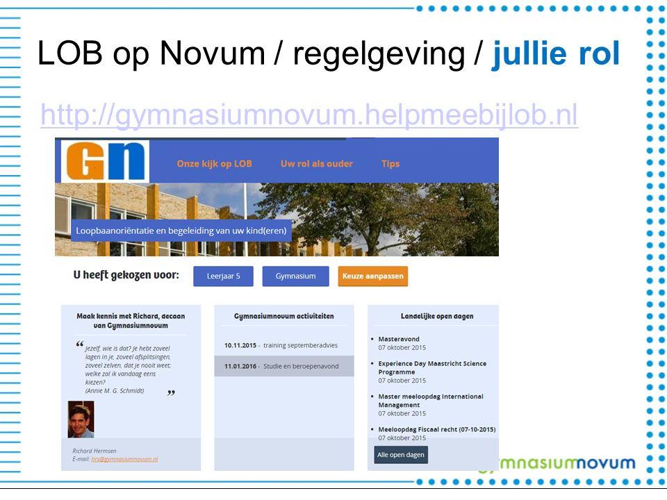 LOB op Novum / regelgeving / jullie rol http://gymnasiumnovum.helpmeebijlob.nl