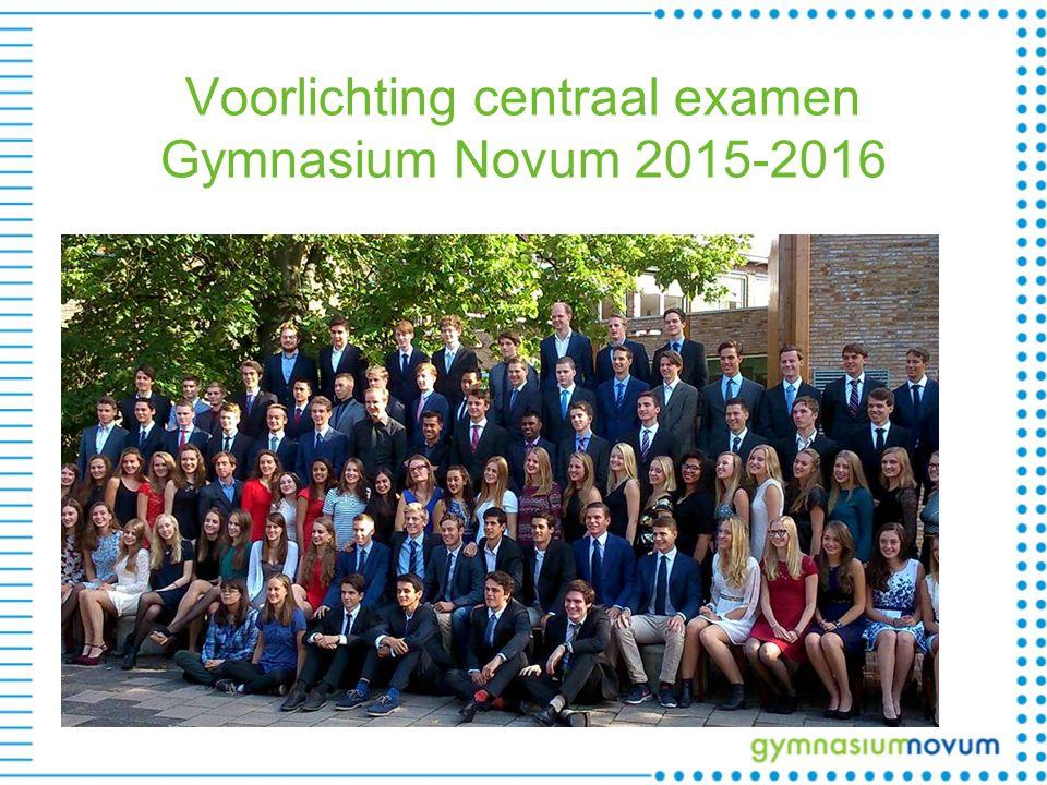 Voorlichting centraal examen Gymnasium Novum 2015-2016