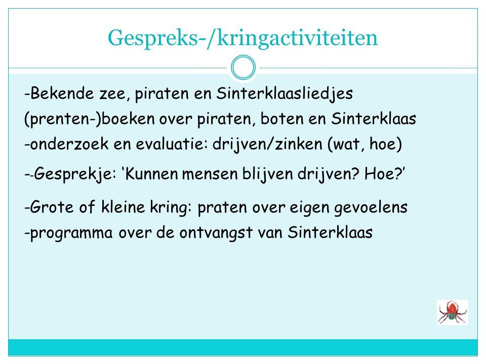 Reken en wiskundige activiteiten -tellen, sorteren,getalbegrip van: drankjes/pilletjes voor Woeste Willem; pepernoten Sint -voorspellen,onderzoek, ber