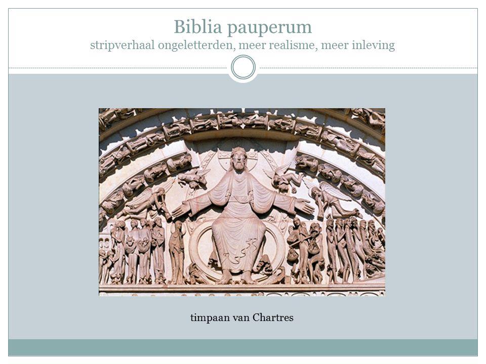 Biblia pauperum stripverhaal ongeletterden, meer realisme, meer inleving timpaan van Chartres