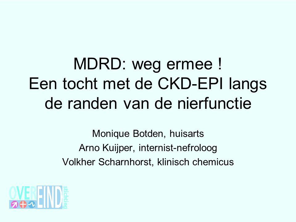 eGFR – MDRD / CKD-EPI eGFR = estimated Glomerular filtration Filtratie berekend uit plasma kreat, leeftijd geslacht Voordeel: geen urineverzameling nodig Nadeel: gaat uit van gemiddeld postuur en gewicht Cockgroft-Gault –v.a.