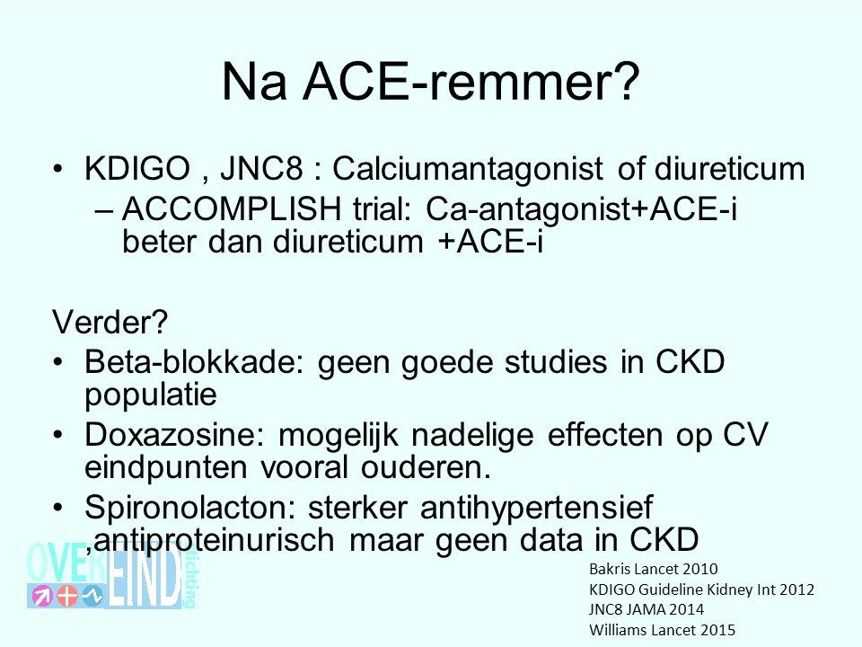 Na ACE-remmer.