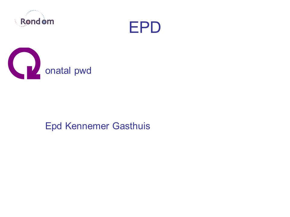 EPD onatal pwd Epd Kennemer Gasthuis