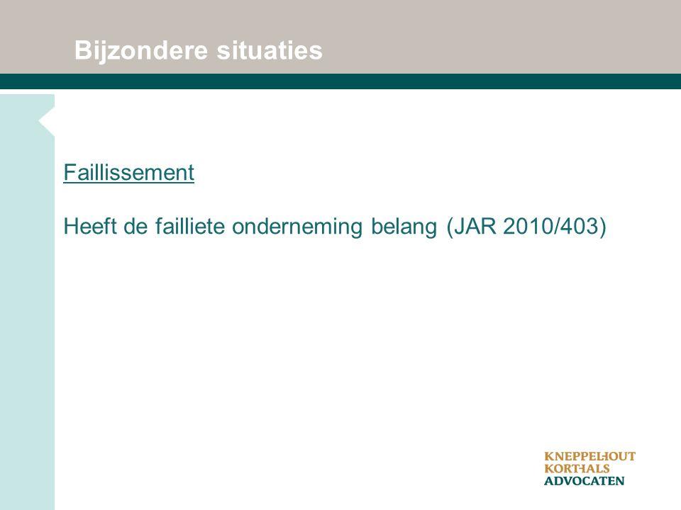 Bijzondere situaties Faillissement Heeft de failliete onderneming belang (JAR 2010/403)