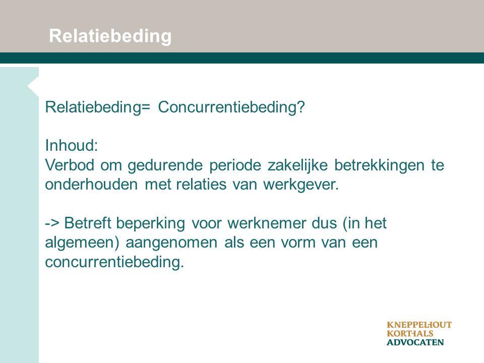 Relatiebeding Relatiebeding= Concurrentiebeding.