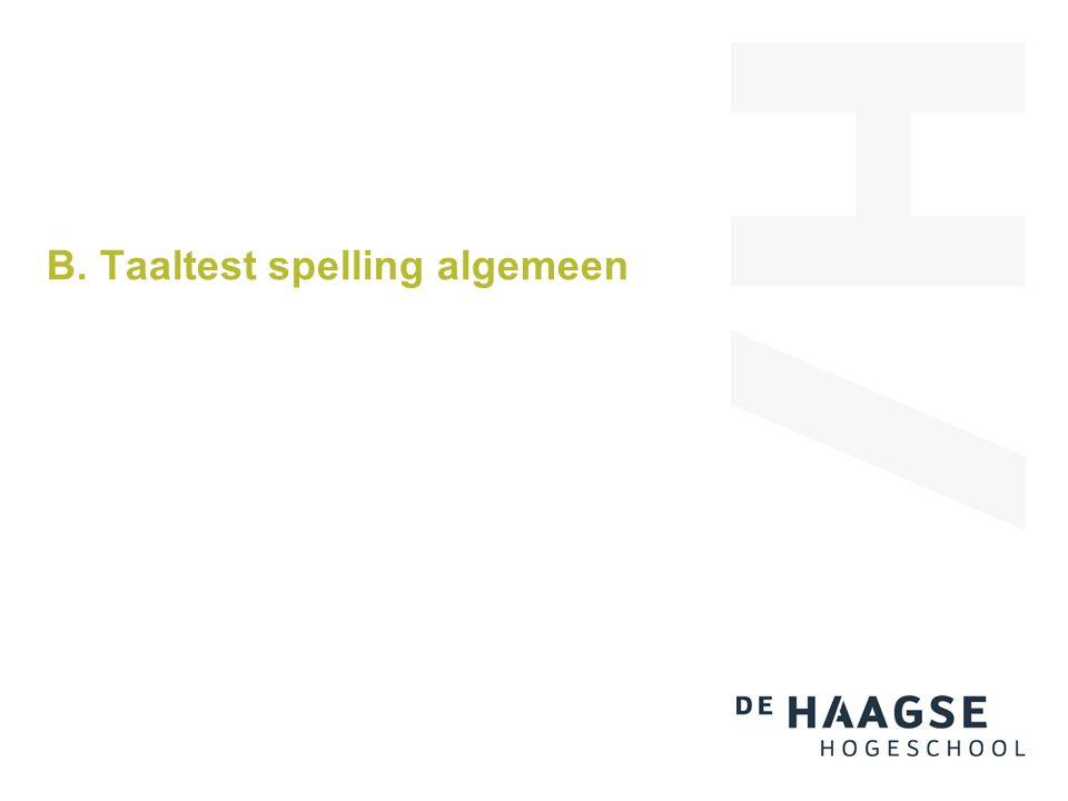 B. Taaltest spelling algemeen