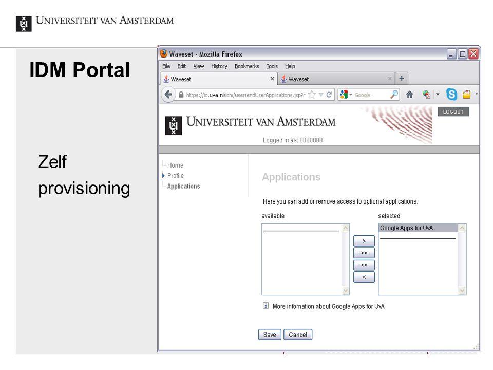IDM Portal Identity en Access Management UvA, 2012-12-5 Zelf provisioning