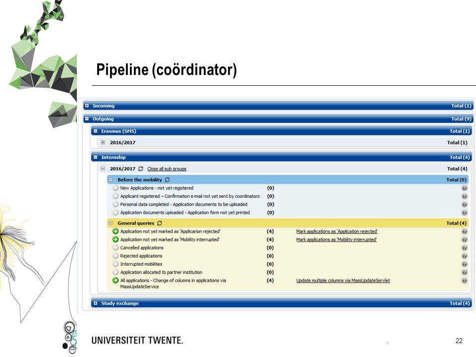 Pipeline (coördinator). 22