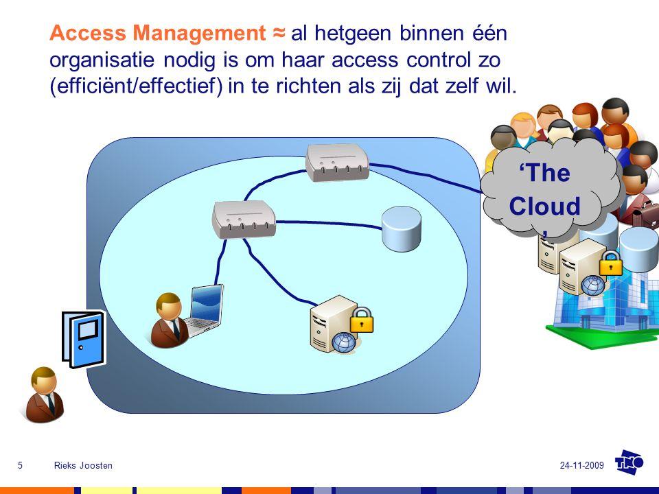 24-11-2009Rieks Joosten5 Access Control ≈ Nemen van operationele beslissingen t.a.v.