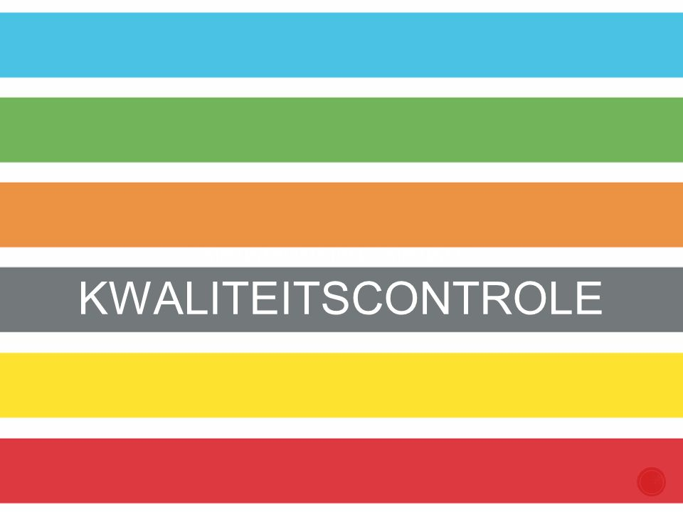 COMPETENT IN ARTISTIEKE COMPETENTIES KWALITEITSCONTROLE