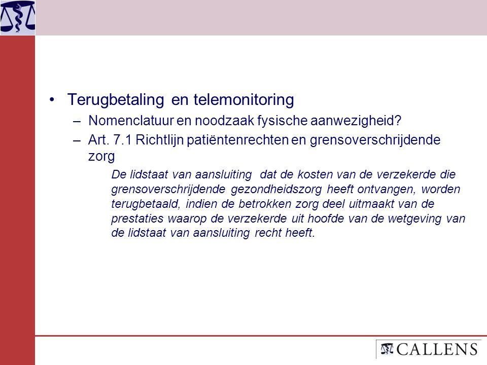 Terugbetaling en telemonitoring –Nomenclatuur en noodzaak fysische aanwezigheid.
