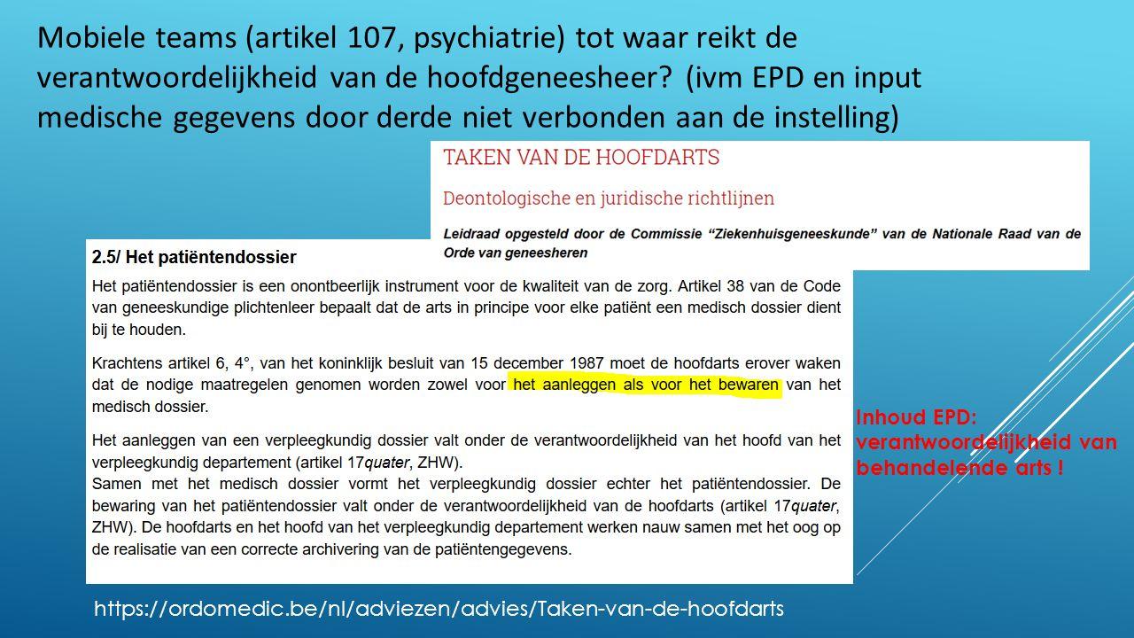 Mobiele teams (artikel 107, psychiatrie) tot waar reikt de verantwoordelijkheid van de hoofdgeneesheer.