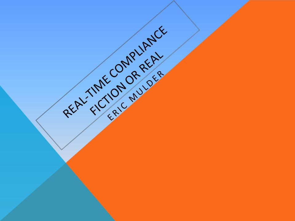 REAL-TIME COMPLIANCE VALKUILEN