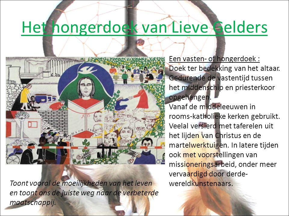 Het hongerdoek van Lieve Gelders Een vasten- of hongerdoek : Doek ter bedekking van het altaar.