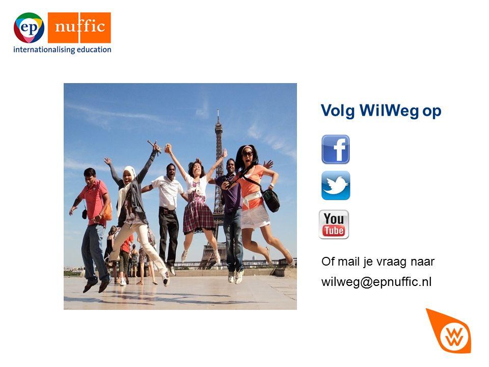 17 Of mail je vraag naar wilweg@epnuffic.nl Volg WilWeg op