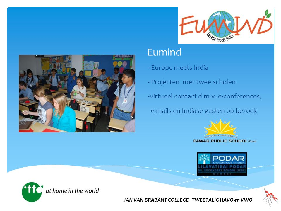 Eumind - Europe meets India - Projecten met twee scholen -Virtueel contact d.m.v.