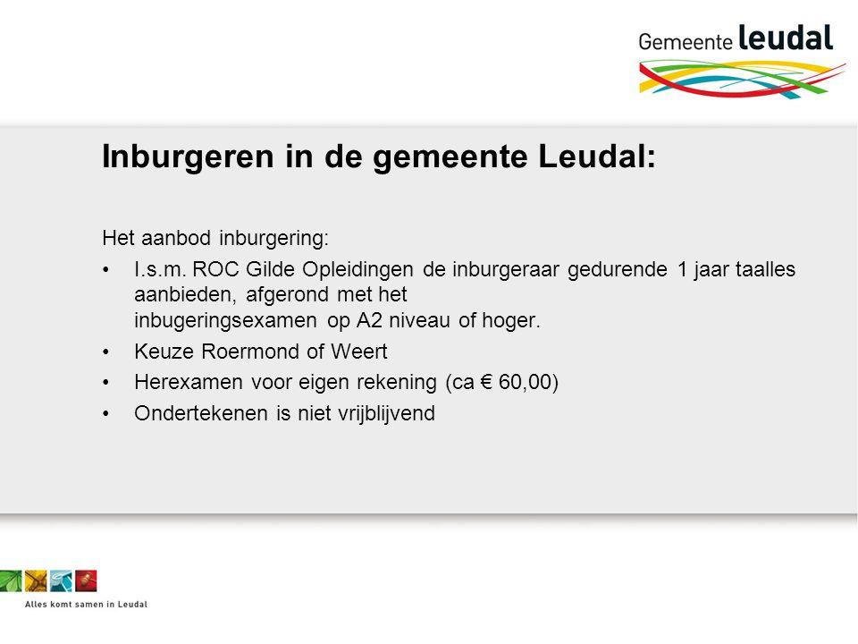 Inburgeren in de gemeente Leudal: Het aanbod inburgering: I.s.m.