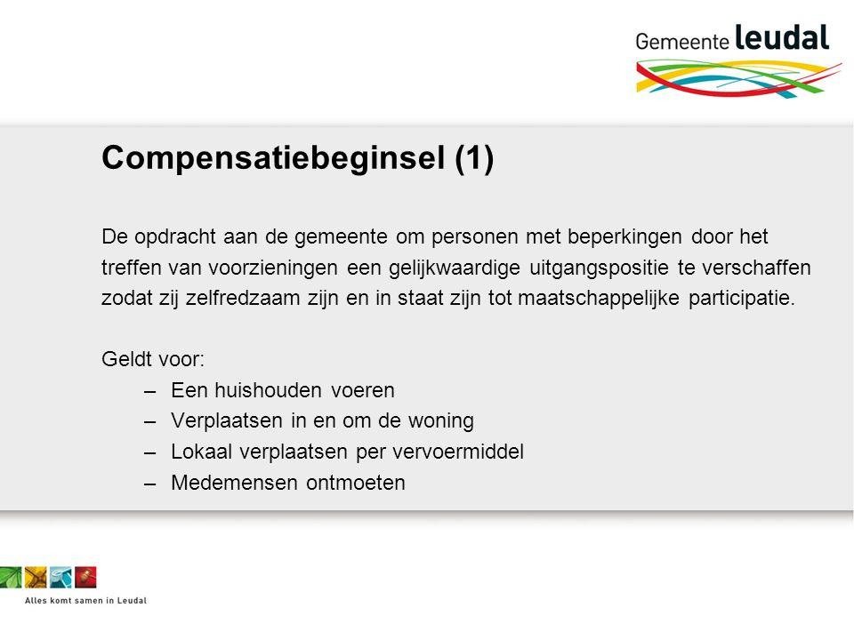 Compensatiebeginsel (2) Wmo Verordening Voorzieningen (hulp bij het huishouden, woonvoorzieningen, vervoersvoorzieningen en rolstoelen) Besluit nadere regels Hoogte vergoedingen Eigen bijdragen