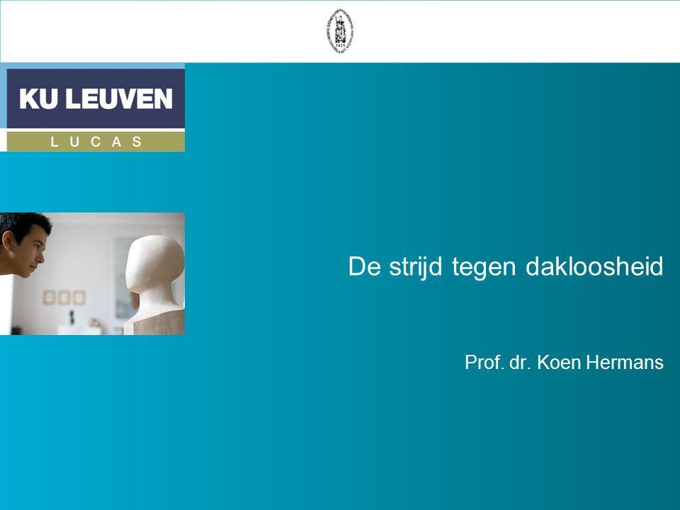 De strijd tegen dakloosheid Prof. dr. Koen Hermans