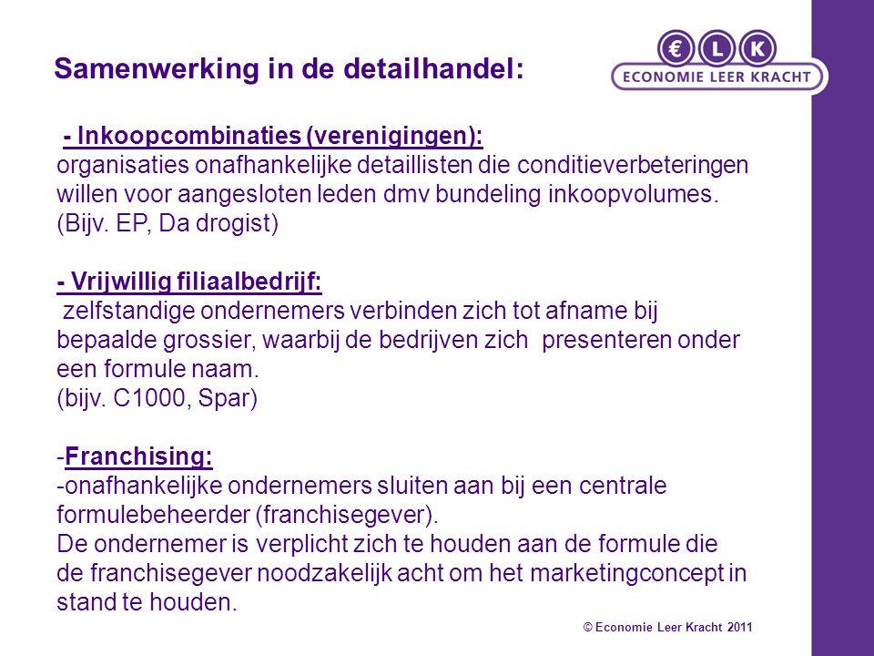 - Inkoopcombinaties (verenigingen): organisaties onafhankelijke detaillisten die conditieverbeteringen willen voor aangesloten leden dmv bundeling ink