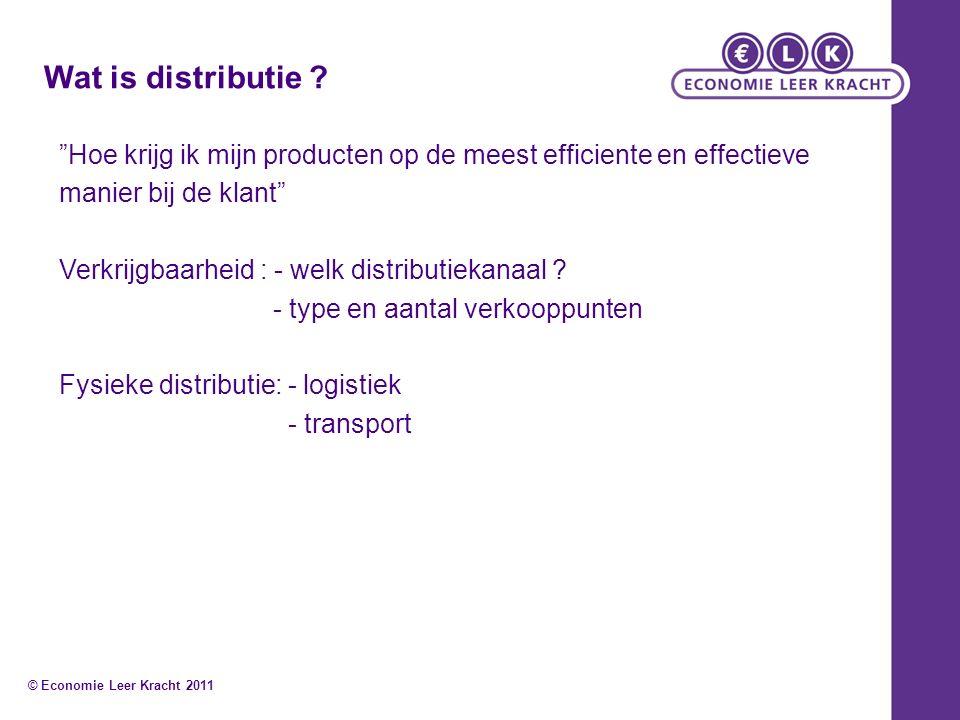 """Wat is distributie ? """"Hoe krijg ik mijn producten op de meest efficiente en effectieve manier bij de klant"""" Verkrijgbaarheid : - welk distributiekanaa"""