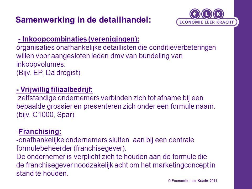 - Inkoopcombinaties (verenigingen): organisaties onafhankelijke detaillisten die conditieverbeteringen willen voor aangesloten leden dmv van bundeling