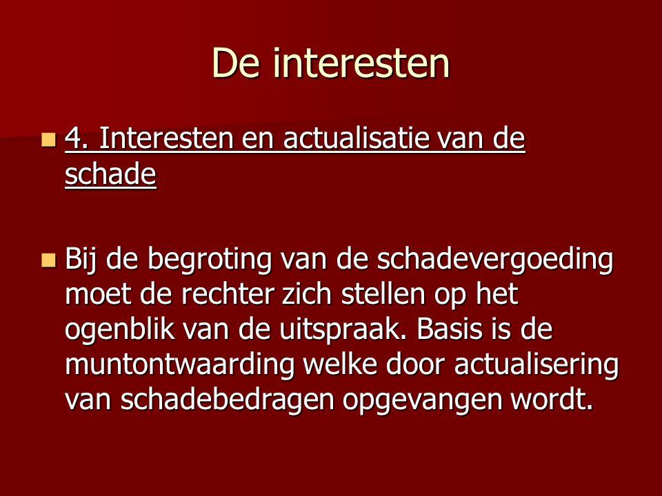 De interesten 4.Interesten en actualisatie van de schade 4.