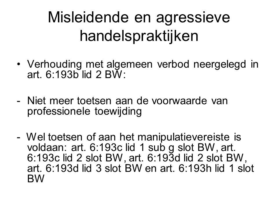 Misleidende en agressieve handelspraktijken Verhouding met algemeen verbod neergelegd in art.