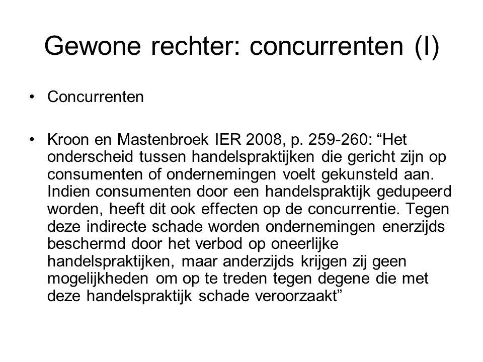 Gewone rechter: concurrenten (I) Concurrenten Kroon en Mastenbroek IER 2008, p.