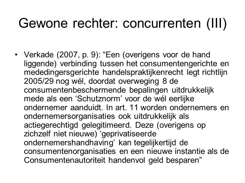 Gewone rechter: concurrenten (III) Verkade (2007, p.