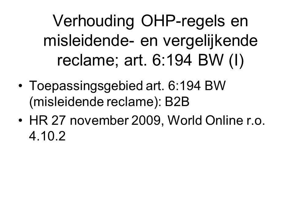 Verhouding OHP-regels en misleidende- en vergelijkende reclame; art.
