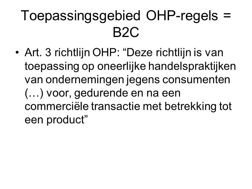 Toepassingsgebied OHP-regels = B2C Art.